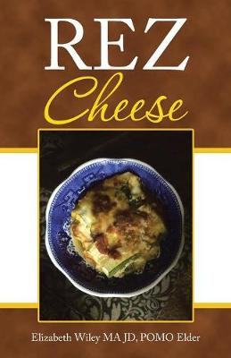 Rez Cheese (Paperback)