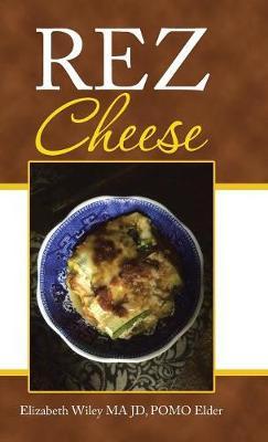 Rez Cheese (Hardback)