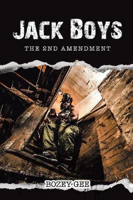 Jack Boys: The 2nd Amendment (Paperback)