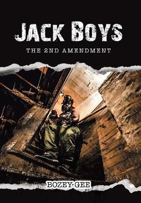 Jack Boys: The 2nd Amendment (Hardback)