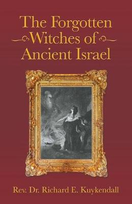 The Forgotten Witches of Ancient Israel (Paperback)