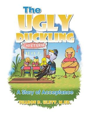 The Ugly Duckling: A Story of Acceptance (Paperback)