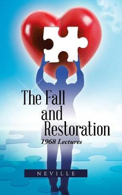 The Fall and Restoration: 1968 Lectures (Hardback)