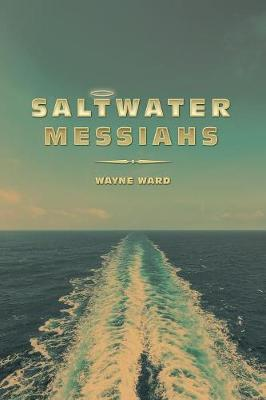 Saltwater Messiahs (Paperback)