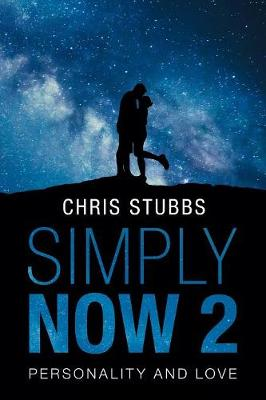 Simply Now 2: Personality and Love (Paperback)