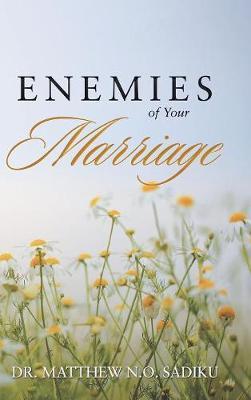Enemies of Your Marriage (Hardback)