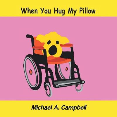 When You Hug My Pillow (Paperback)