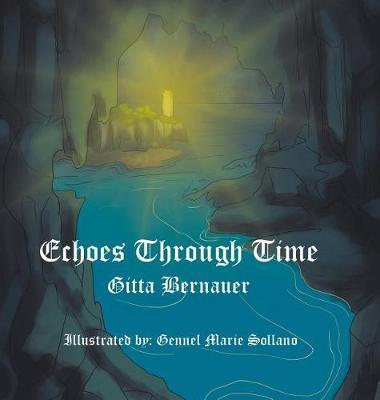 Echoes Through Time (Hardback)