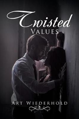Twisted Values (Paperback)