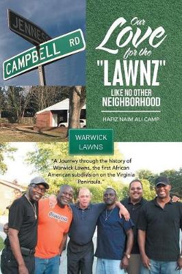 "Our Love for the ""Lawnz"": Like No Other Neighborhood (Paperback)"