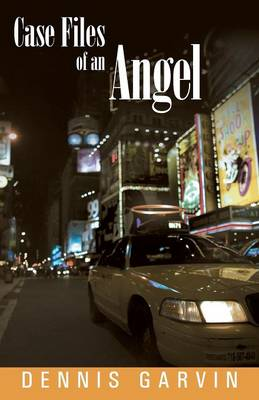 Case Files of an Angel (Paperback)