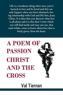 A Poem of Passion Christ and the Cross (Paperback)