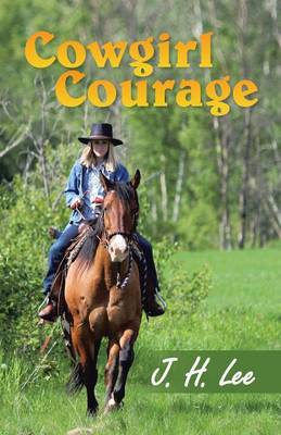 Cowgirl Courage (Paperback)