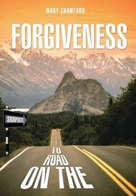 Signposts on the Road to Forgiveness (Hardback)