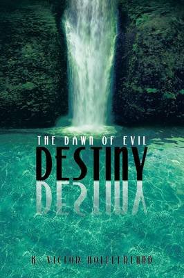 Destiny: The Dawn of Evil (Paperback)