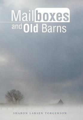 Mailboxes and Old Barns (Hardback)