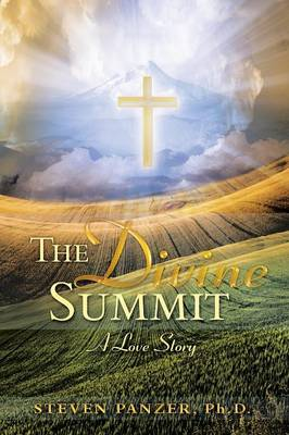 The Divine Summit: A Love Story (Paperback)