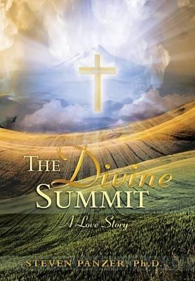 The Divine Summit: A Love Story (Hardback)