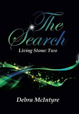 The Search: Living Stone: Two (Hardback)