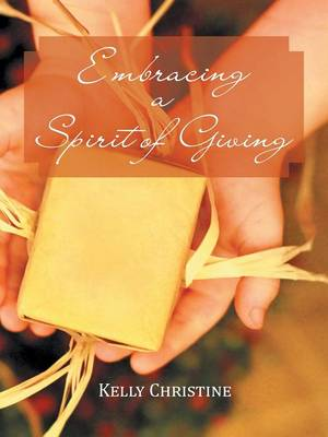 Embracing a Spirit of Giving (Paperback)