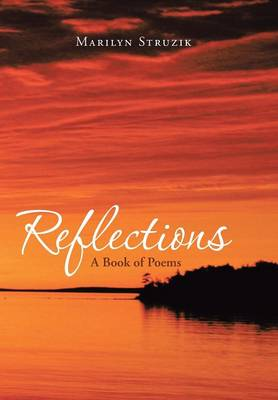 Reflections: A Book of Poems (Hardback)