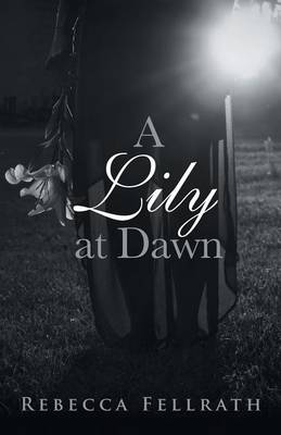 A Lily at Dawn (Paperback)