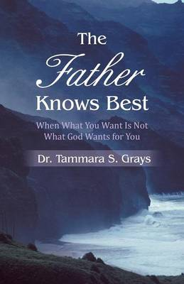 The Father Knows Best (Paperback)