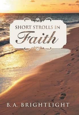 Short Strolls in Faith (Hardback)