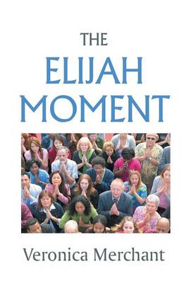 The Elijah Moment (Hardback)