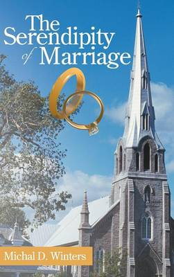 The Serendipity of Marriage (Hardback)