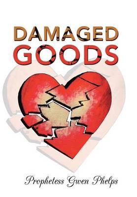 Damaged Goods (Hardback)