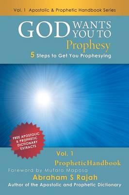 God Wants You to Prophesy: 5 Steps to Get You Prophesying (Paperback)