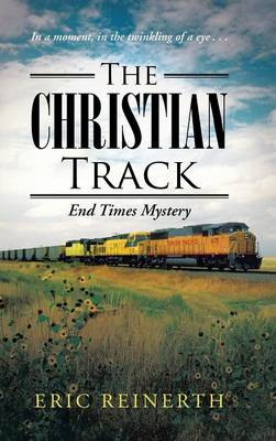 The Christian Track: End Times Mystery (Hardback)