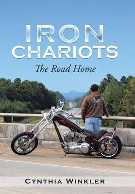 Iron Chariots: The Road Home (Hardback)