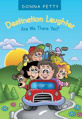 Destination Laughter: Are We There Yet? (Hardback)