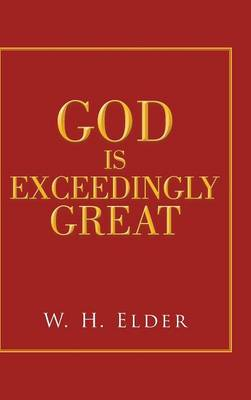 God Is Exceedingly Great (Hardback)