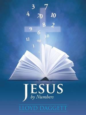 Jesus by Numbers (Paperback)