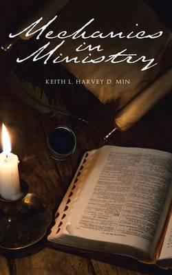Mechanics in Ministry (Paperback)