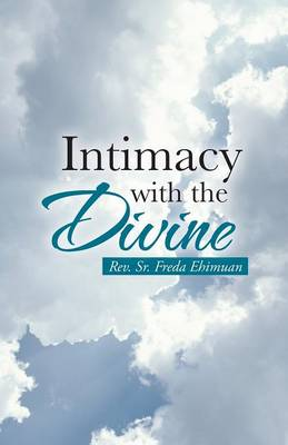 Intimacy with the Divine (Paperback)