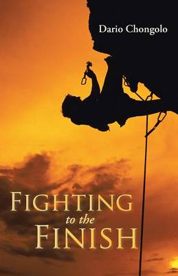 Fighting to the Finish (Paperback)