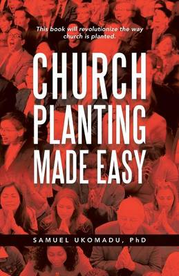 Church Planting Made Easy (Paperback)