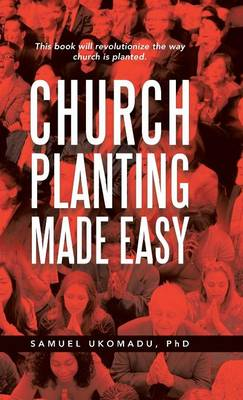 Church Planting Made Easy (Hardback)