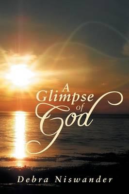 A Glimpse of God (Paperback)