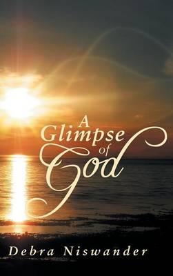 A Glimpse of God (Hardback)
