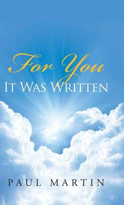 For You It Was Written (Hardback)