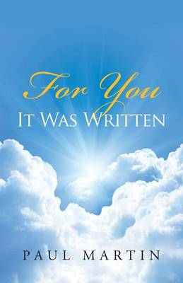 For You It Was Written (Paperback)