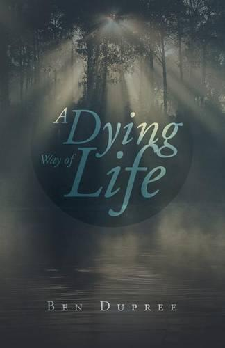 A Dying Way of Life (Paperback)