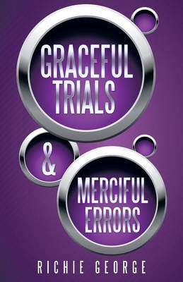 Graceful Trials and Merciful Errors (Paperback)