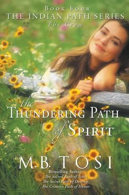 The Thundering Path of Spirit (Paperback)