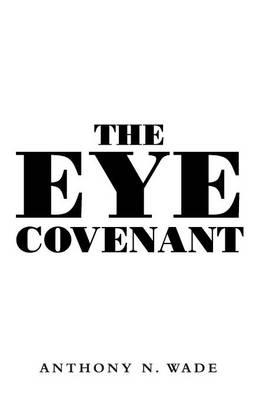 The Eye Covenant (Paperback)